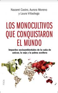 Valladolid: Los monocultivos que conquistaron el mundo @ Libreria Sandoval