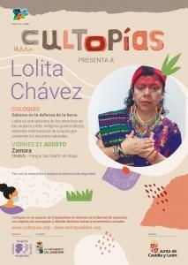 """Zamora. Cultopías presenta """"Saberes en defensa de la tierra"""" con Lolita Chávez"""